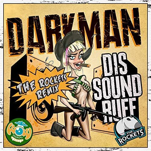 Darkman & The Rockets