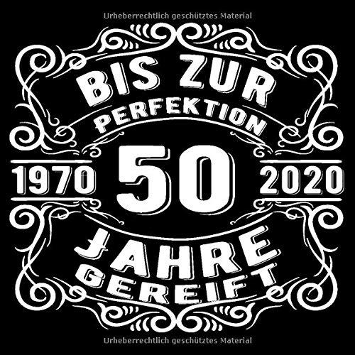 50 Jahre 1970 bis zur Perfektion gereift: Cooles Geschenk zum 50. Geburtstag Geburtstagsparty...