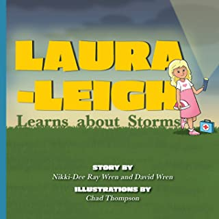 Laura-Leigh Learns about Storms