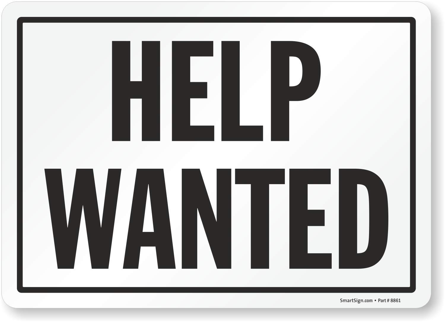 Smartsign Help Wanted Label 7 X 10 Laminated Vinyl Amazon Com Industrial Scientific
