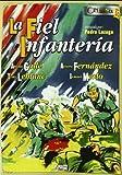 La fiel infanteria [DVD]