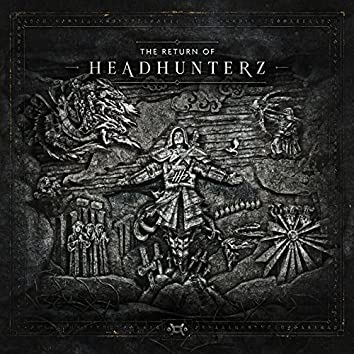 The Return Of Headhunterz
