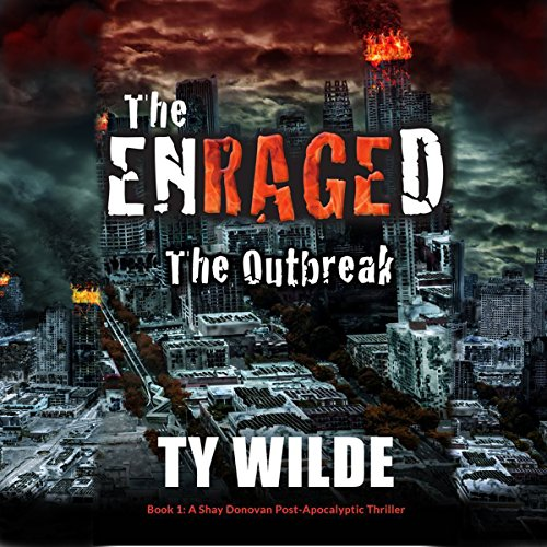 The Enraged: The Outbreak audiobook cover art