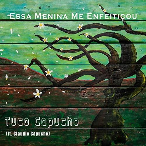 Tuco Capucho feat. Claudio Capucho