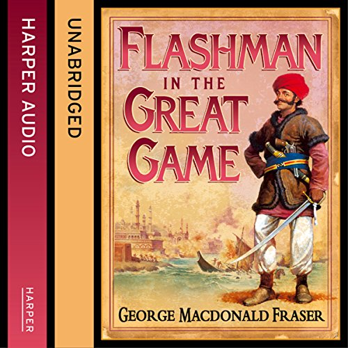 Flashman in the Great Game audiobook cover art