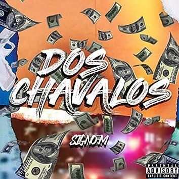 Dos Chavalos