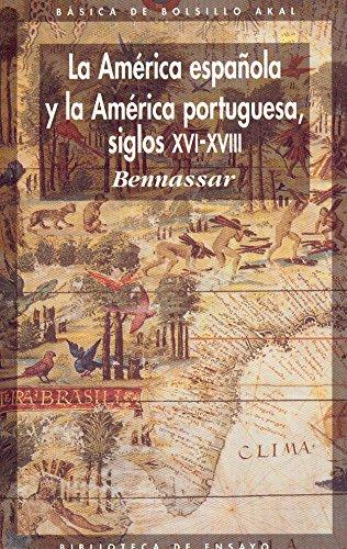 La América española y la América portuguesa siglos XVI-