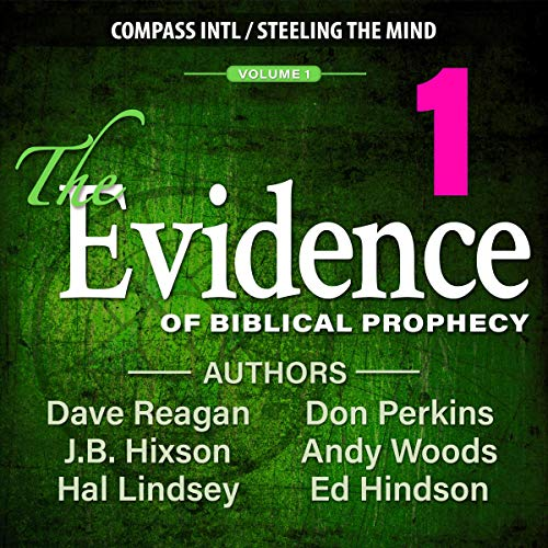 The Evidence of Biblical Prophecy, Volume 1 cover art