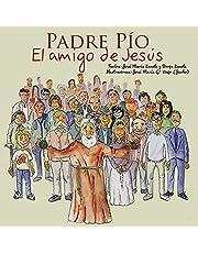 Padre Pío - El amigo de Jesús: 5 (Vidas de Santos)