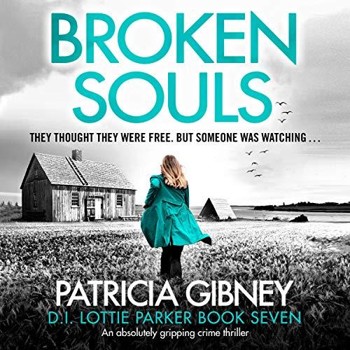 Broken Souls: Detective Lottie Parker, Book 7