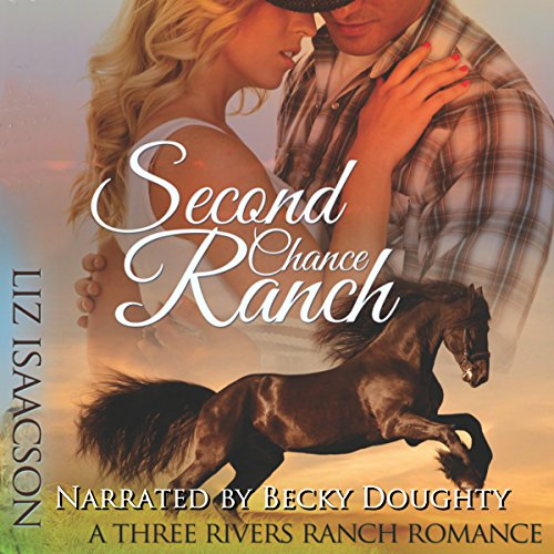 Second Chance Ranch: An Inspirational Western Romance audiobook cover art