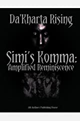 S.K.A.R.: Simi's Komma: Amplified Reimiscence Kindle Edition