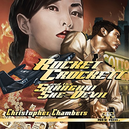 Rocket Crockett and the Shanghai She-Devil audiobook cover art
