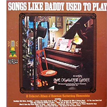 Songs Like Daddy Used To Play