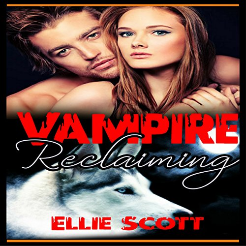 Vampire Reclaiming audiobook cover art