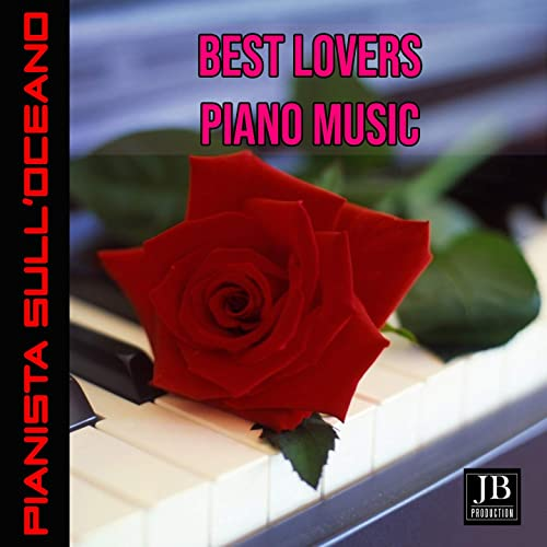 Best Lovers Piano Music