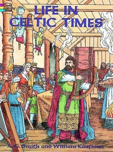 Life in Celtic Times (Dover History Coloring Book)