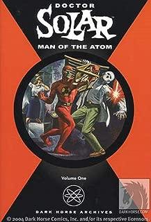 Doctor Solar: Man of the Atom Volume 1
