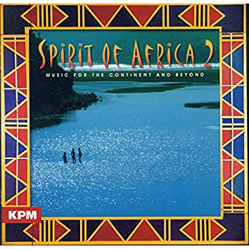 Spirit of Africa Part Two