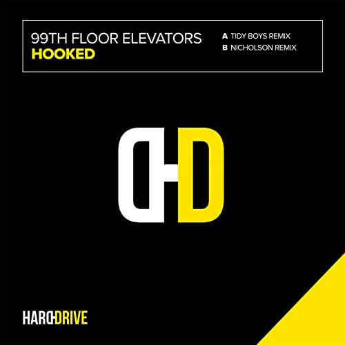 Hooked The Tidy Boys Remix By 99th Floor Elevators On Amazon