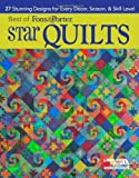 Best of Fons & Porter: Star Quilts-22 Stunning Designs for Every Décor, Season & Skill Level
