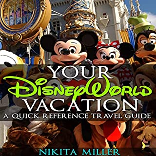 Your Disney World Vacation: A Quick Reference Travel Guide cover art