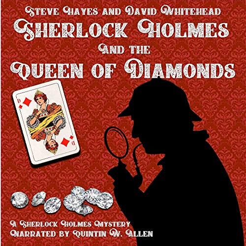 Sherlock Holmes and the Queen of Diamonds Audiobook By Steve Hayes, David Whitehead cover art