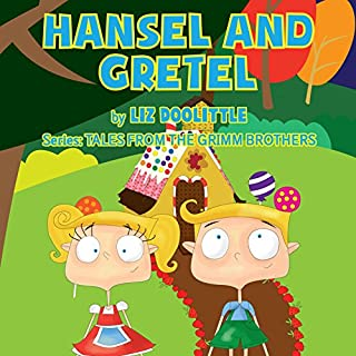 Hansel and Gretel: Grimm Brothers Tale audiobook cover art