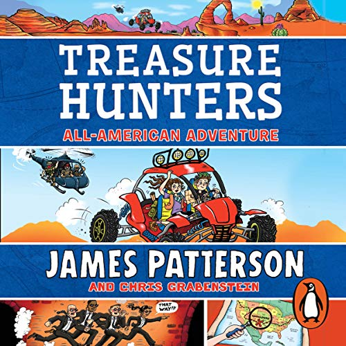 Treasure Hunters: All-American Adventure     Treasure Hunters 6              By:                                                                                                                                 James Patterson                           Length: Not Yet Known     Not rated yet     Overall 0.0