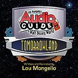 world baseball classic canada - Tomorrowland: Walt Disney World Audio Tour