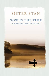 Now is the Time: Spiritual Reflections