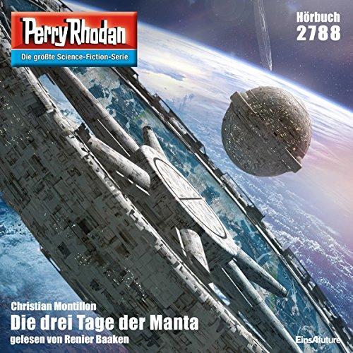 Die drei Tage der Manta (Perry Rhodan 2788) Titelbild