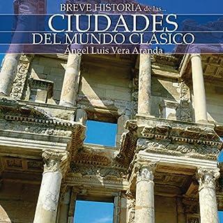 Breve historia de las ciudades del mundo clásico cover art