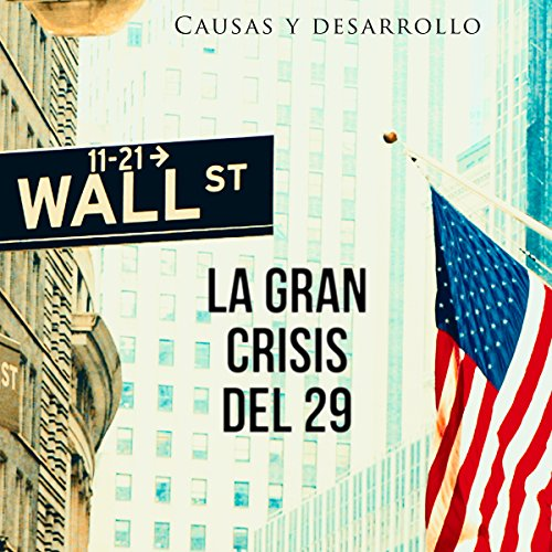 La Gran Crisis del 29 audiobook cover art