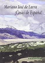 Cosas de España! (HISTORIA): Amazon.es: Larra, Mariano José de ...