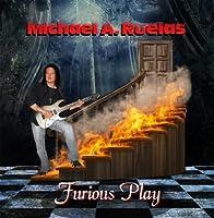 Furious Play CD by Michael A. Ruelas