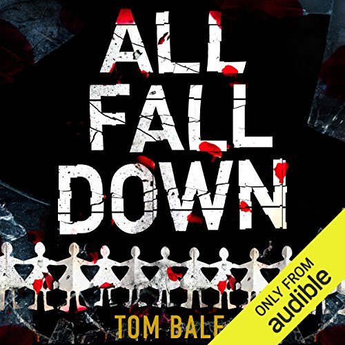 All Fall Down                   By:                                                                                                                                 Tom Bale                               Narrated by:                                                                                                                                 John Telfer                      Length: 10 hrs and 34 mins     49 ratings     Overall 3.7