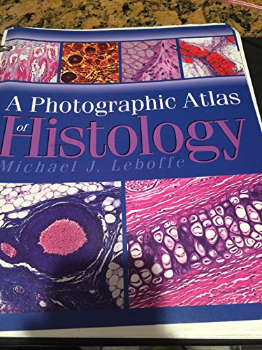 A Photographic Atlas of Histology