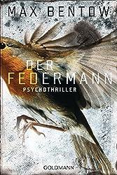 Books: Der Federmann | Max Bentow - q? encoding=UTF8&ASIN=3442478820&Format= SL250 &ID=AsinImage&MarketPlace=DE&ServiceVersion=20070822&WS=1&tag=exploredreamd 21