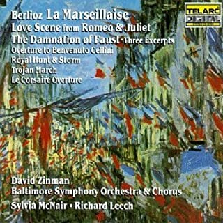 Berlioz: La Marseillaise - Love Scene from Rom¨¦o & Juliet - The Damnation of Faust, Three Excerpts, etc... / McNair, Leech, Zinman by Sylvia McNair, Richard Leech (1990) Audio CD