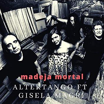Madeja Mortal