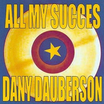 All My Succes - Dany Dauberson