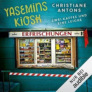 Yasemins Kiosk: Zwei Kaffee und eine Leiche Titelbild