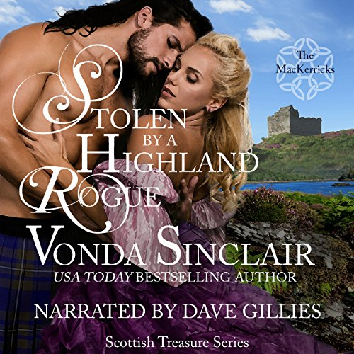 Stolen by a Highland Rogue Audiobook By Vonda Sinclair cover art
