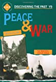 Peace and War: Discovering the Past for Y9