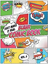 Blank Comic Book Just make it Real: Large (8.5 x 11 inches) - 120 Sketchbook Paper – 60 Sheets -- Great Idea or Wow Gift for Kids and Adults to Draw Comics on your own. Explore your fantasy.