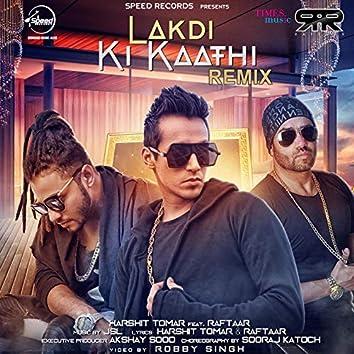 Lakdi Ki Kaathi (Remix) - Single