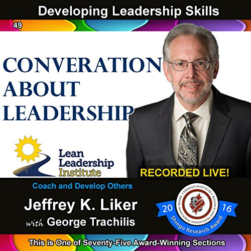 Developing Leadership Skills 49: Conversation About Leadership audiobook cover art