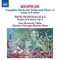 Respighi: Works For Violin 2 [Emy Bernecoli, Massimo Giuseppe Bianchi] [Naxos: 8573130] by Emy Bernecoli (2014-10-29)