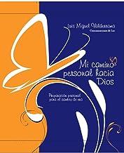 MI CAMINO PERSONAL HACIA DIOS: Preparación personal para el cambio de era (Spanish Edition)